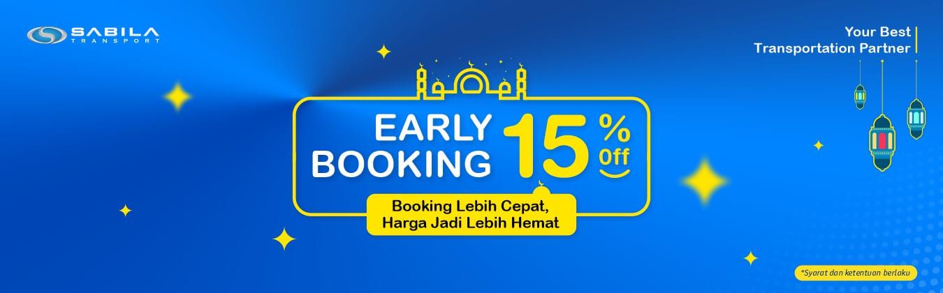 Promo Early Booking Sabila Transport
